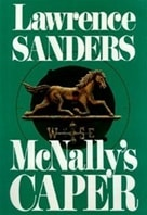 McNally's Caper | Sanders, Lawrence | First Edition Book