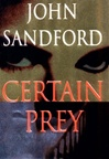 Sandford, John - Certain Prey (Signed First Edition)