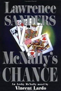 McNally's Chance | Lardo, Vincent (as Sanders, Lawrence) | First Edition Book