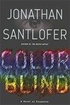 Color Blind | Santlofer, Jonathan | Signed First Edition Book