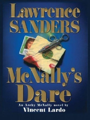 McNally's Dare by Vincent Lardo as Lawrence Sanders