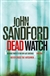 Dead Watch | Sandford, John | Signed UK First EditionTrade Paper