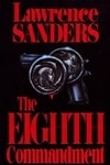 Eighth Commandment, The | Sanders, Lawrence | First Edition Book