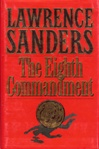 Eight Commandment, The | Sanders, Lawrence | First Edition UK Book