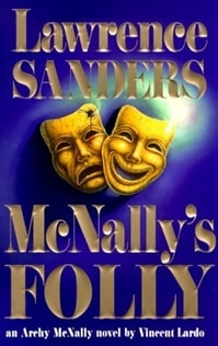 McNally's Folly | Lardo, Vincent (as Sanders, Lawrence) | First Edition Book