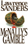 McNally's Gamble | Sanders, Lawrence | First Edition Book