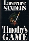Sanders, Lawrence | Timothy's Game | First Edition Book