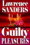 Guilty Pleasures | Sanders, Lawrence | Signed First Edition Book