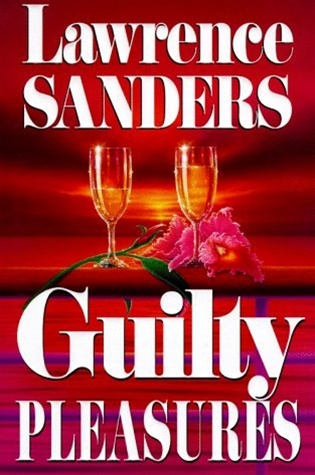 Guilty Pleasures by Lawrence Sanders