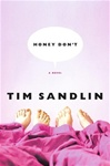 Sandlin, Tim - Honey Don't (Signed First Edition)
