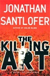 Killing Art | Santlofer, Jonathan | Signed First Edition Book
