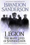 Legion: The Many Lives of Stephen Leeds by Brandon Sanderson | Signed UK First Edition Copy