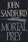 Mortal Prey | Sandford, John | Signed First Edition Book