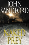 Naked Prey | Sandford, John | Signed First Edition Book