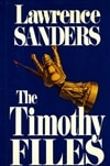 Sanders, Lawrence | Timothy Files, The | Signed First Edition Book