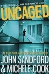 Sandford, John & Cook, Michelle - Uncaged (Signed First Edition)