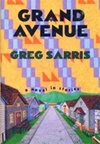 Sarris, Greg - Grand Avenue (Signed First Edition)