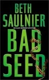 Bad Seed | Saulnier, Beth | Signed First Edition Book