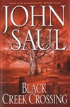 Black Creek Crossing | Saul, John | Signed First Edition Book