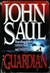 Guardian | Saul, John | Signed First Edition Book