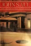 Saul, John - Manhattan Hunt Club, The (Signed First Edition)