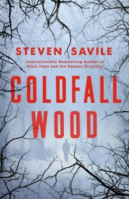 Coldfall Wood by Steven Savile