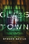 Glass Town | Savile, Steven | Signed First Edition Book