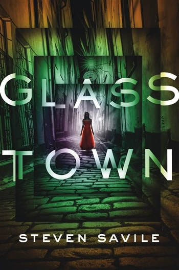 Glass Town by Steven Savile