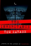 Savage, Tom - Inheritance, The (Signed First Edition)