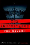 Savage, Tom - Inheritance, The (First Edition)