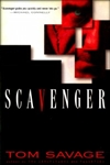 Savage, Tom | Scavenger | Signed First Edition Book