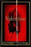 Valentine by Tom Savage (Signed First Edition)