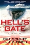 Schutt, Bill | Hell's Gate | Signed First Edition Book