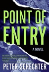 Point of Entry | Schechter, Peter | Signed First Edition Book