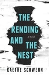 Rending and the Nest, The | Schwehn, Kaethe | Signed First Edition Book