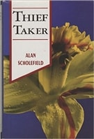 Thief Taker | Scholefield, Alan | First Edition Book