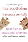Best Friends, Occasional Enemies | Scottoline, Lisa & Serritella, Francesca | Signed First Edition Book