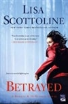 Betrayed by Lisa Scottoline | Signed First Edition Trade Paper Book
