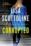 Corrupted by Lisa Scottoline | Signed First Edition Trade Paper Book