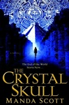 Crystal Skull by Manda Scott