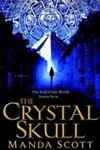 Crystal Skull, The | Scott, Manda | First Edition Book