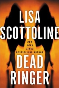 Dead Ringer | Scottoline, Lisa | Signed First Edition Book
