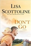 Scottoline, Lisa - Don't Go (Signed, 1st)