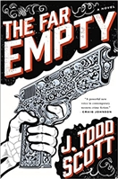 Far Empty, The | Scott, J. Todd | Signed First Edition Book