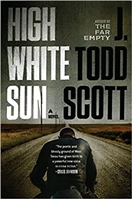 High White Sun | Scott, J. Todd | Signed First Edition Book