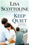 Keep Quiet | Scottoline, Lisa | Signed First Edition Book
