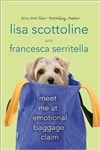 Meet Me At Emotional Baggage Claim | Scottoline, Lisa & Serritella, Francesca | Signed First Edition Book
