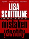 Mistaken Identity | Scottoline, Lisa | Signed First Edition Book