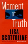 Moment of Truth | Scottoline, Lisa | Signed First Edition Book