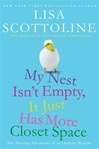 My Nest Isn't Empty, It Just Has More Closest Space | Scottoline, Lisa | Double-Signed 1st Edition